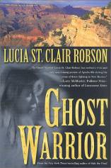 Buy Ghost Warrior, by Lucia St. Clair Robson
