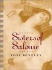 Buy Sisters of Salome, by Toni Bentley